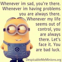 Funny-Minions-pictures-Minions Minion Humor, Funny Minion Memes, Minions Quotes, Minion Sayings, Cartoon Quotes, I'm Sad, Funny Friend Quotes, Humor Quotes, El Humor