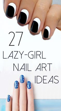 27 Lazy Girl Nail Art Ideas That Are Actually Easy- if only I could wear nail polish. Maybe I'll do some of these on my toes one of these days.