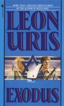 Exodus by Leon Uris. The story of the birth of the nation of Israel and its struggle for existence told through the eyes of an American nurse and an Israeli freedom fighter.