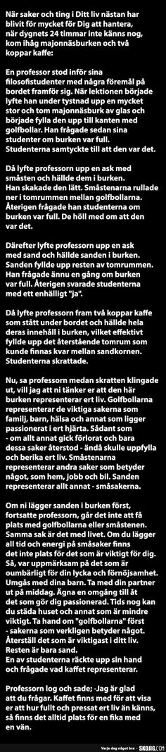 En professor stod inför sina filosofistudenter... - SKOJIG.com Work Quotes, Daily Quotes, Great Quotes, Inspirational Quotes, Fonts Quotes, Sign Quotes, Swedish Quotes, Keep Calm Quotes, Vanellope