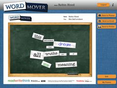 "ReadWriteThink's Word Mover mobile app is used to supplement classroom instruction, reinforce concepts taught in class, and offer increased student engagement through the use of tablet devices and their associated functionality.    Word Mover allows children and teens to create ""found poetry"" by choosing from word banks and existing famous works; additionally, users can add new words to create a piece of poetry by moving/manipulating the text."