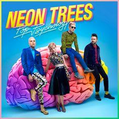 Neon Trees 'Pop Psychology'