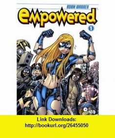 Empowered, Tome 1 (French Edition) (9782811201951) Adam Warren , ISBN-10: 2811201955  , ISBN-13: 978-2811201951 ,  , tutorials , pdf , ebook , torrent , downloads , rapidshare , filesonic , hotfile , megaupload , fileserve