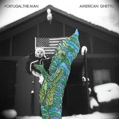 Art Nectar   Portugal. The Man: Album Covers and Posters by John Gourley and Austin Sellers  