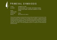 Special Mention | Primeval Symbiosis -Single Pole House on Behance