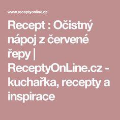 Recept : Očistný nápoj zčervené řepy | ReceptyOnLine.cz - kuchařka, recepty a inspirace