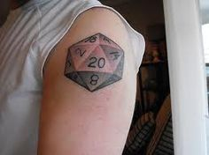 D 20 tattoo... not this big, but i like this idea.
