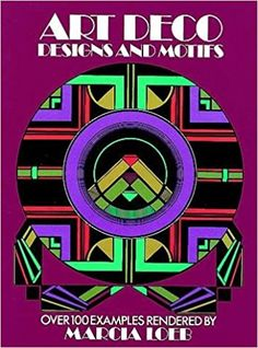 Art Deco Designs and Motifs (Dover Pictorial Archives): Marcia Loeb: 0800759228263: Amazon.com: Books