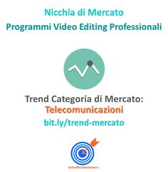 Programmi Video Editing Professionali