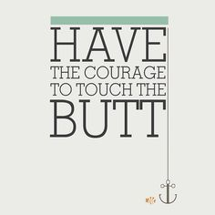 ⚓️ #findingnemo #quotes #disney #courage #touchthebutt
