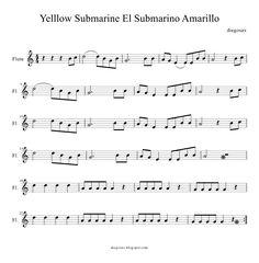 Sheet Music for flute Yellow Submarine Partitura del Submarino Amarillo de The Beatles para flauta, saxofón, violin o cualquier instrumento melódico