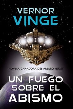 Buy Un fuego sobre el abismo by Vernor Vinge and Read this Book on Kobo's Free Apps. Discover Kobo's Vast Collection of Ebooks and Audiobooks Today - Over 4 Million Titles! Best Selling Books, Free Apps, Audiobooks, Ebooks, This Book, Cabo, Collection, Products, Forty Eight