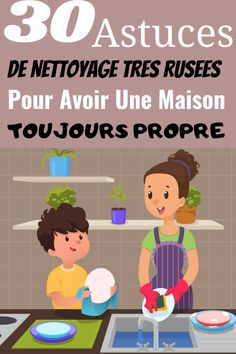 30 astuces de nettoyage pour avoir une maison toujours propre Cleaning Solutions, Cleaning Hacks, Journal Organization, Batch Cooking, Natural Cleaning Products, Clean House, Diy Home Decor, Family Guy, Good Things