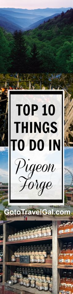 Top 10 Things to Do in Pigeon Forge, Tennesse from Paula Deen's Family Kitchen and Dollywood to hiking and attractions