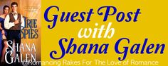 Romancing Rakes For The Love of Romance: Let's Talk About Sex with Shana Galen + Giveaway, Lord, Romance, Let It Be, Reading, Books, Romance Film, Romances, Libros