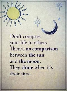 Positive Life Quotes about Encourage: Why Don't Compare Your Life Positive life quotes about encourage Why Don't Compare positive quotes about life encourage sayings Favorite Quotes, Best Quotes, Love Quotes, Inspirational Quotes, Motivational, Super Quotes, Funny Quotes, Comparison Quotes, Dont Compare