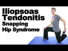 Iliopsoas Tendonitis (Snapping Hip Syndrome) Stretches & Exercises - Ask Doctor Jo - YouTube