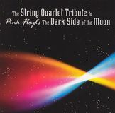 """The String Quartet Tribute to Pink Floyd's """"The Dark Side of the Moon"""" [CD]"""