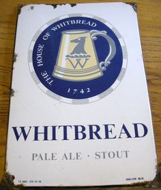 Sign for Whitbread Pale Ale.