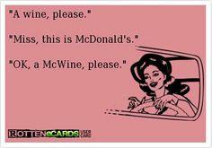 I'd like a McWine please