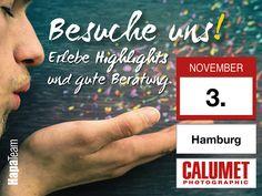 Die Hausmesse bei Calumet in Hamburg findet am 3. November statt. Besucht uns auf unserem Stand und informiert Euch über viele neue Proukte wie z.B. Tamrac, Samyang etc. www.hapa-team.de