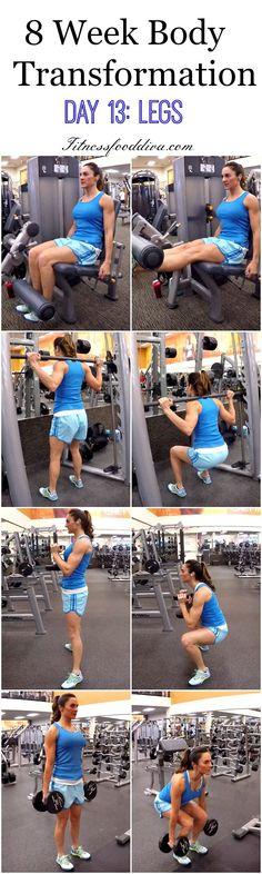 8 Week Body Transformation: Day 13 LEGS.