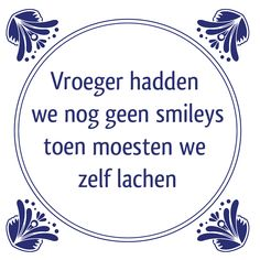 E-mail - Roel Palmaers - Outlook Some Quotes, Words Quotes, Sayings, Funny Picture Quotes, Funny Quotes, Dutch Quotes, Strong Quotes, Funny Signs, True Words
