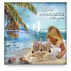 """""""The Last Sandcastle"""" by debraelizabeth ❤ liked on Polyvore featuring arte"""