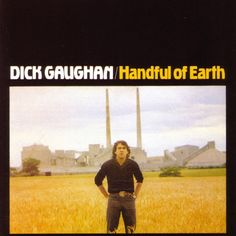 Handful Of Earth by Dick Gaughan on Apple Music