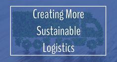 """Sustainable Logistics: Quantifying Sustainability Measures of Your Logistics"""
