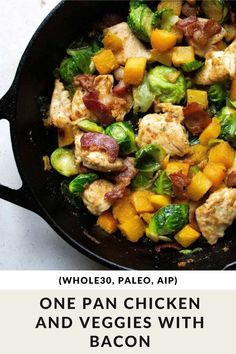 One Pan Chicken and Veggies with Bacon Recipe to add to your list of Delicious and Quick Chicken Skillet Recipes (since you'll always need these on hand). This Paleo, Whole30, and AIP-friendly meal can be made in just 30 minutes. #paleorecipes #aip #whole30recipes #chickenrecipes Easy Paleo Dinner Recipes, Quick Easy Dinner, Whole30 Recipes, Bacon Recipes, Lunch Recipes, Diet Recipes, Paleo Meals, Healthy Recipes, Dairy Free Low Carb