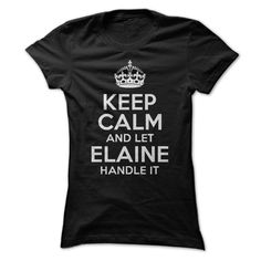 Keep calm and let Elaine handle it