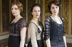 the aristocratic daughters in Downton Abbey, Lady Edith, Lady Sybil and Lady Mary