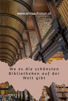Reise mit mir zu den 14 schönsten Bibliotheken der Welt und tauche ein in paradiesische Räume voller Bücher, Literatur und Kunstschätzen. Book Of Kells, Broadway Shows, Inspiration, Europe, Viajes, Library Locations, Old Town, Round Trip, Biblical Inspiration
