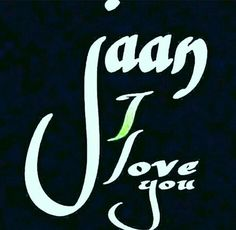 Jaan i love you dp images Love Hurts Quotes, Hurt Quotes, True Love Quotes, Love Quotes For Him, Life Quotes, Romantic Poetry, Romantic Love Quotes, Sweet Words, Love Words
