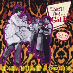 That'll Flat Git It! Vol. Rockabilly From The Vaults Of Chess Records Chess Records, Vinyl Records, Willie Dixon, Chuck Berry, Blues Artists, Vaulting, Various Artists, Old Things, Things To Sell