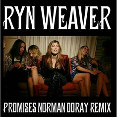 """New remix for @ryn_weaver """"Promises"""" is now out everywhere via @interscope Go check it on my soundcloud#BRINGBACKTHEGROOVE"""