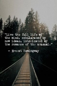 My truest passion in life is to read and write. Ernest Hemingway is the most prominent and inspirational writer that I have ever come across, and he really drives my passion. This is my favorite quote, and I think it says a lot about my aspirations. Ernest Hemingway, Hemingway Quotes, Quotable Quotes, Lyric Quotes, Motivational Quotes, Inspirational Quotes, Wisdom Quotes, Quotes Quotes, Lyrics