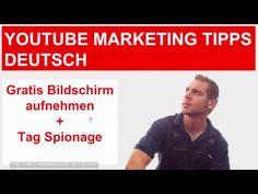 Youtube Marketing: Gratis Bildschirm aufnehemen + Tag Spionage +