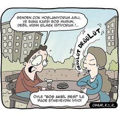 """Karikatür:  + Senden çok hoşlanıyorum aslı, ve bana karşı boş musun değil misin bilmek istiyorum!...  - Drüülüt Drüülüt  + Öyle """"Boş akbil sesi"""" ile ifade etmeyeydin iyiydi"""