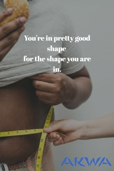 You're in pretty good shape for the shape you are in. Health And Wellness Quotes, Pretty Good, Instagram Feed, Healthy Lifestyle, Shape, Healthy Living
