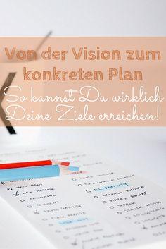 Ein konkreter Plan kann Dir helfen, Deine Wünsche und Träume Realität werden zu lassen. Lies in diesem Artikel, wie Du ihn Dir erschaffst! #Traum #Plan #Vision #Lifestyledesign #Leben #Ziel