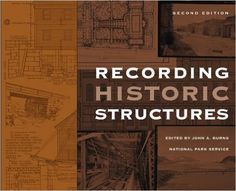 Recording Historic Structures: John A. Burns: 9780471273806: Amazon.com: Books