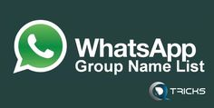 Top new list of best group names for whatsapp 2017. We share some new cool funny whatsapp group names list 2017.