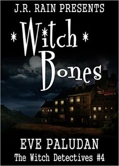 Witch Bones (Witch Detectives #4): A Paranormal Mystery Romance Novel - Kindle edition by Eve Paludan, Esther Doucet. Romance Kindle eBooks @ Amazon.com.
