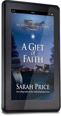 "My Helping Hands Press: Sarah Price Has Released An Excellent Christmas Story ""A Gift of Faith :An Amish Christmas Story"""