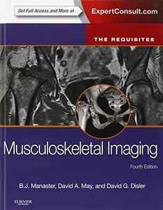 Download free Musculoskeletal Imaging: The Requisites 4e (Requisites in Radiology) pdf
