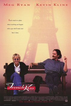 French Kiss (1995) starring Meg Ryan & Kevin Kline