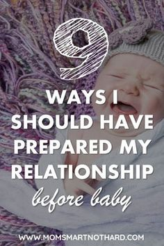 Having a baby will change your life and newborns are not easy, that's why it is so important to prepare your relationship for baby. This article covers nine things you can do before baby arrives to make sure that you and your husband are ready for Getting Ready For Baby, Preparing For Baby, Waiting For Baby, Before Baby, After Baby, Get Baby, Baby Sleep, Baby Baby, Baby Ruth