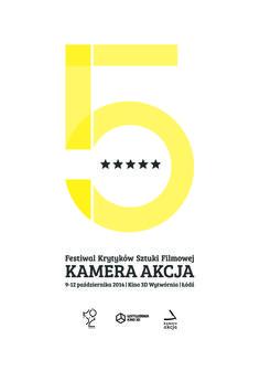 Film Critics Festival Kamera Akcja/ 2014/ projekt: Arkadiusz Jaworek